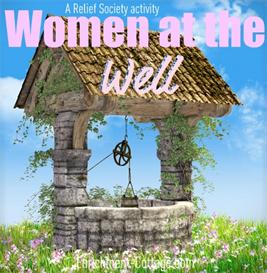 Women at the Well: A Relief Society Birthday Program | eBooks | Religion and Spirituality