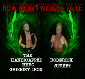 Roderick Street Vs Gregory Iron Wrestling