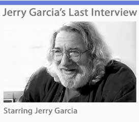 jerry garcia's last interview [movie download]