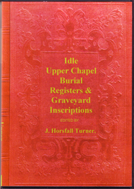 Idle Upper Chapel Burial Registers & Graveyard Inscriptions, Yorkshire. | eBooks | Reference
