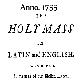 Missa Sancta - The Mass, 1755 edition, read in Latin-English-Latin duration: 3 hours | Audio Books | Religion and Spirituality