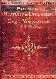 bulmer's history, topography and directory of east yorkshire (with hull)