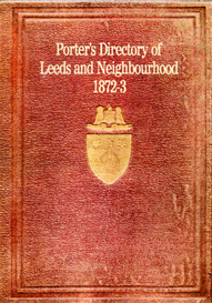 Porter's Topographical and Commercial Directory of Leeds and Neighbourhood. | eBooks | Reference