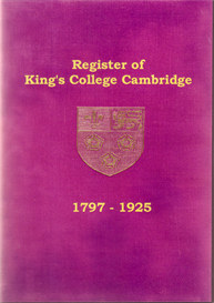 The Register of Admissions to King's College Cambridge 1797-1925. | eBooks | Reference