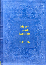 The Parish Registers of Maxey in Northamptonshire. 1538 to 1713. | eBooks | Reference