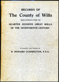 records of the county of wilts. being extracts from the quarter sessions great rolls of the seventeenth century.