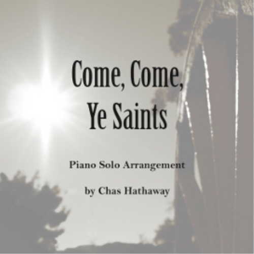 First Additional product image for - Come, Come Ye Saints Sheet Music