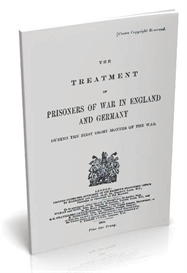 the treatment of prisoners of war in england and germany during the first eight months of the war. (1915).