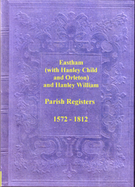The Parish Registers of Eastham with the chapelries of Hanley Child, Orleton and Hanley William, in Worcestershire. | eBooks | Reference