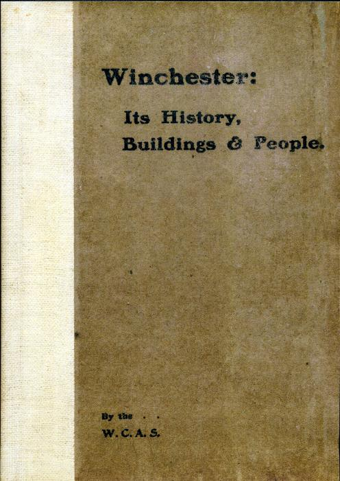 Second Additional product image for - Winchester: Its History, Buildings and People.