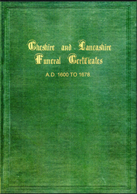 Cheshire and Lancashire Funeral Certificates ; A.D. 1600 TO 1678. | eBooks | Reference