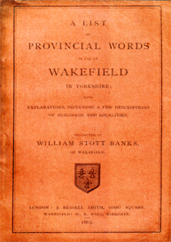 A List of Provincial Words in use at Wakefield in Yorkshire. | eBooks | Reference
