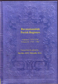 The Parish Registers of Ravenstonedale, in Westmorland. Volumes I & II - 1571-1780. | eBooks | Reference