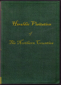 Heraldic Visitation of the Northern Counties of England in 1530 | eBooks | Reference