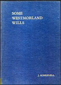 Some Westmorland Wills 1686 - 1738. | eBooks | Reference