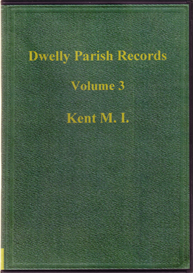 Dwelly Parish Records Volume 3. Kent M. I. | eBooks | Reference