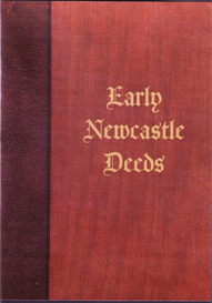 Early Deeds Relating to Newcastle upon Tyne. | eBooks | Reference