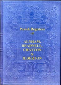 the parish registers of alnham, beadnell, chatton & ilderton, in northumberland