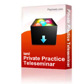 Private Practice Teleseminar | Audio Books | Self-help