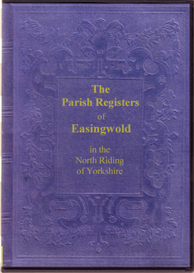 the parish registers of easingwold in the north riding of yorkshire