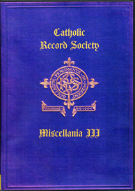 The Catholic Record Society Miscellanea III One of a series of books containing a variety of records from various counties. | eBooks | Reference