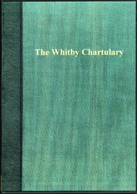 The Whitby Chartulary. Volumes I & II. | eBooks | Reference