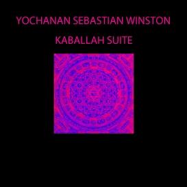 yochanan sebastian winston - kabbalah suite [mp3]