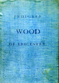 Pedigree of Wood of Leicester. | eBooks | Reference
