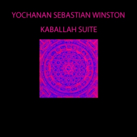 Yochanan Sebastian Winston - Kabbalah Suite [HD FLAC 96k/24bit] | Music | Jazz