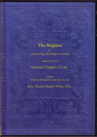 The Parish Registers of the ancient Chapel of Esh. | eBooks | Reference