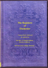 The Parish Registers of Ebchester, in the County and Diocese of Durham. | eBooks | Reference
