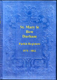 The Parish Registers of St. Mary le Bow, Durham | eBooks | Reference
