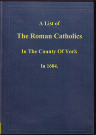 A List of the Roman Catholics in the County of York 1604 | eBooks | Reference
