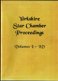 Yorkshire Star Chamber Proceedings, Volumes I, II, III & IV | eBooks | Reference