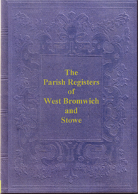 West Bromwich Parish Registers, 1606 to 1658. Stowe Parish Registers, 1613 to 1679. | eBooks | Reference