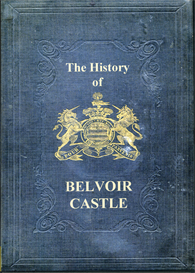 The History of Belvoir Castle | eBooks | Reference