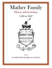 Mather Family History and Genealogy | eBooks | History