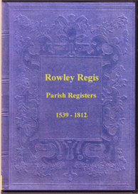 The Parish Registers of Rowley Regis, in Staffordshire. | eBooks | Reference