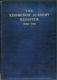The Edinburgh Academy Register, 1824-1914. | eBooks | Reference