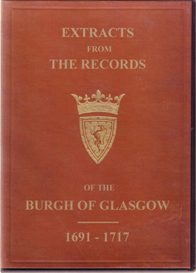 Extracts from the Records of the Burgh of Glasgow, 1691 - 1717. | eBooks | Reference