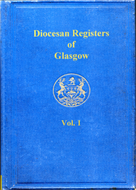 diocesan registers of glasgow, vol., 1