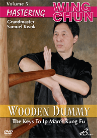 MASTERING WING CHUN - Vol. 5 – WOODEN DUMMY