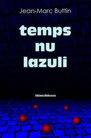 temps nu lazuli - par Jean-Marc Buttin | eBooks | Poetry