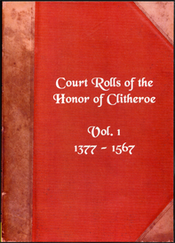 The Court Rolls of the Honor of of Clitheroe in the County of Lancaster, Vol. I. | eBooks | Reference