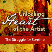 Unlocking the Heart of the Artist: The Struggle for Sonship | Audio Books | Religion and Spirituality