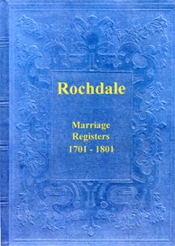 Rochdale Parish Register, Marriages 1701 to 1801. | eBooks | Reference