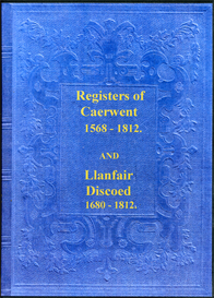 The Parish Registers of Caerwent and Llanfair Discoed in Monmouthshire, Wales. | eBooks | Reference